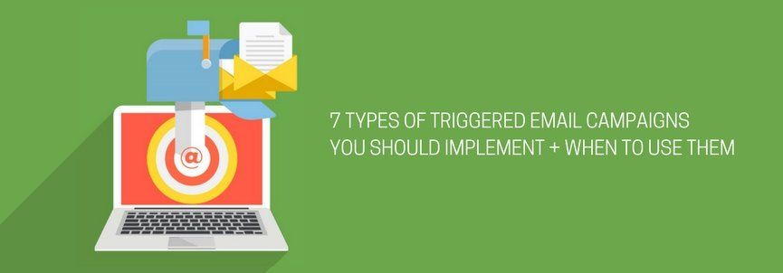 7 Awesome Automated Email Triggers
